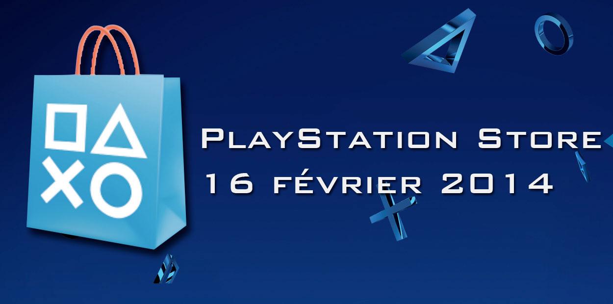 Nouveautés PlayStation Store 16 février 2014