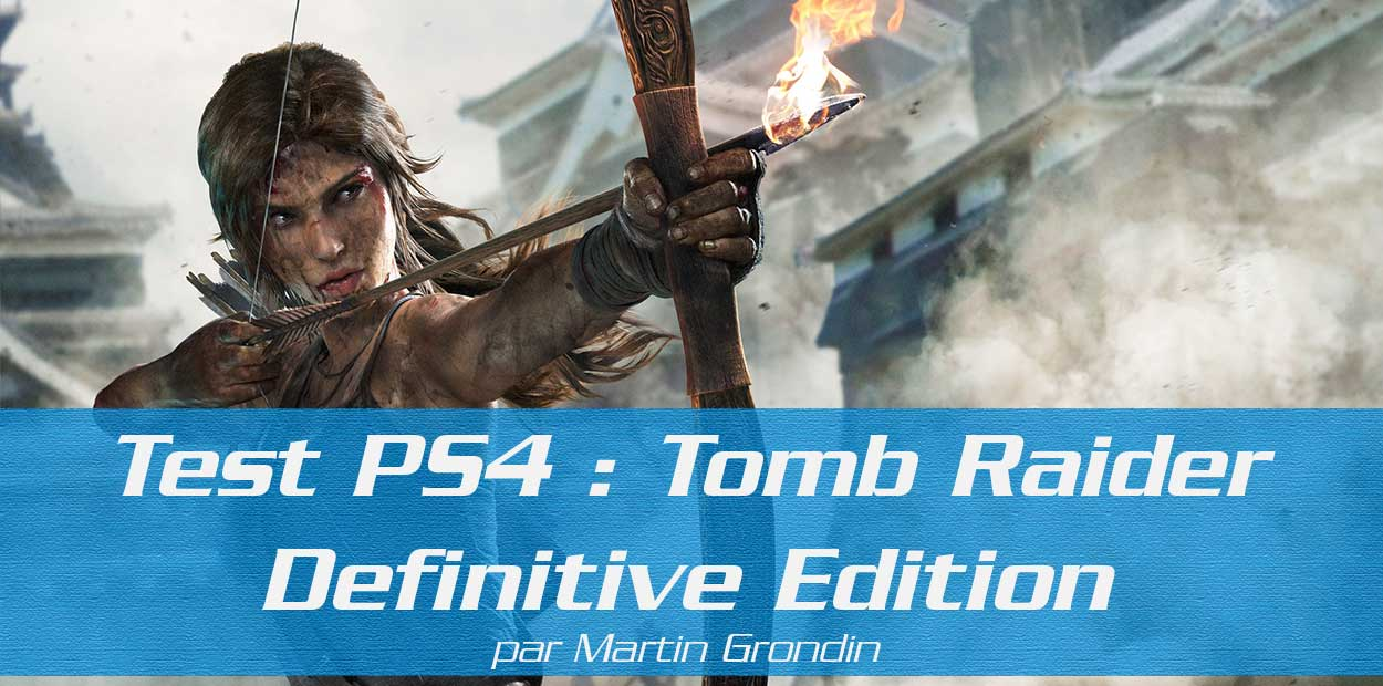 Test PS4 Tomb Raider - Definitive Edition