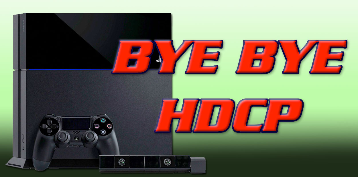 PS4 HDCP