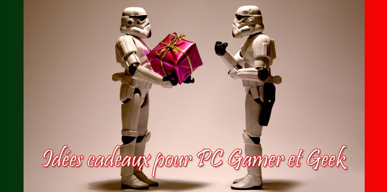 Idées cadeaux pour PC Gamer et Geek