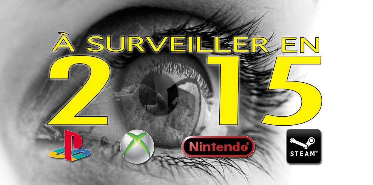 jeux a surveiller 2015 toutes plateformes