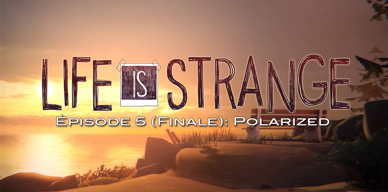 test ps4 life is strange episode 5 polarized
