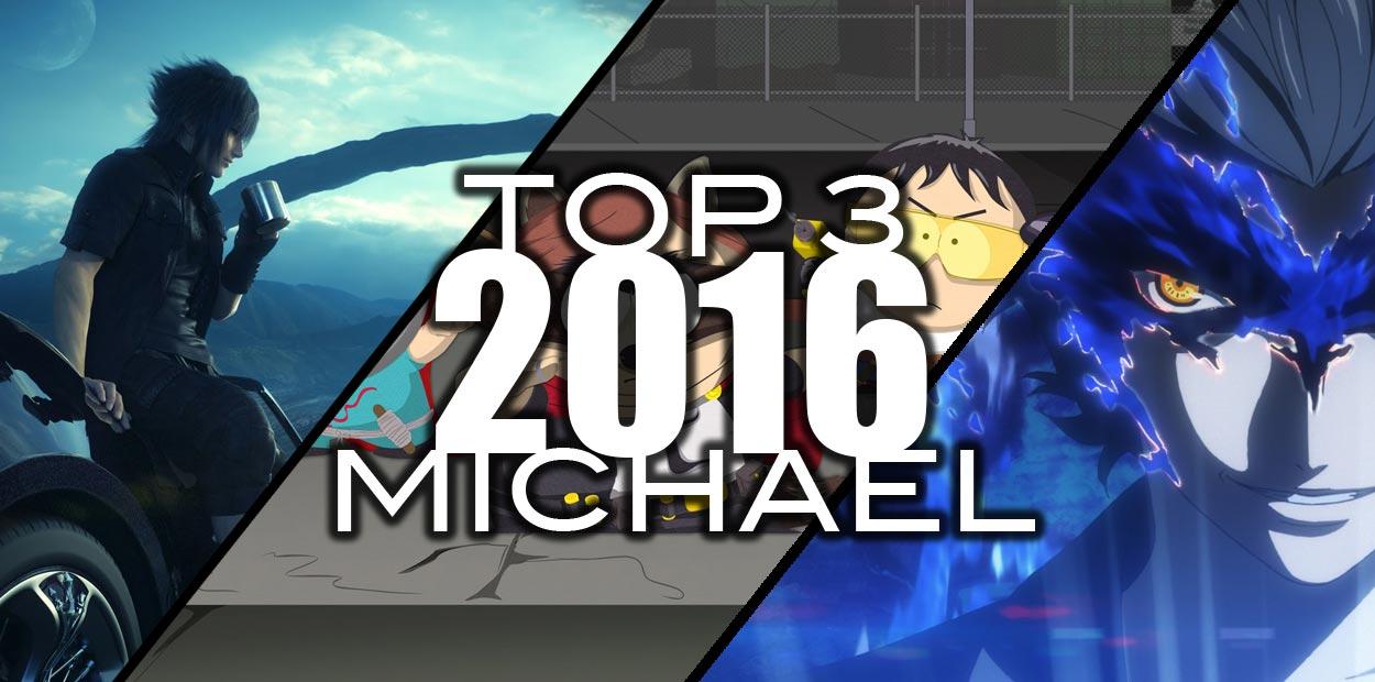 top 3 jeux 2016 michael