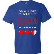 T-Shirt - On a juste une vie à vivre (bleu)