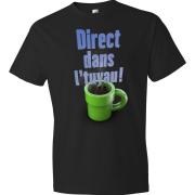 T-Shirt - Direct dans l'tuyau (Noir)