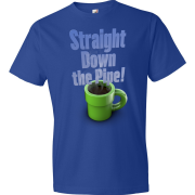 T-Shirt - Straight Down the Pipe! (Blue)
