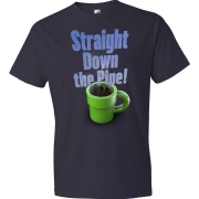 T-Shirt - Straight Down the Pipe! (Navy)