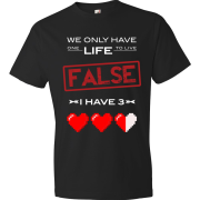 T-Shirt - We Have Only One Life to Live (Black)