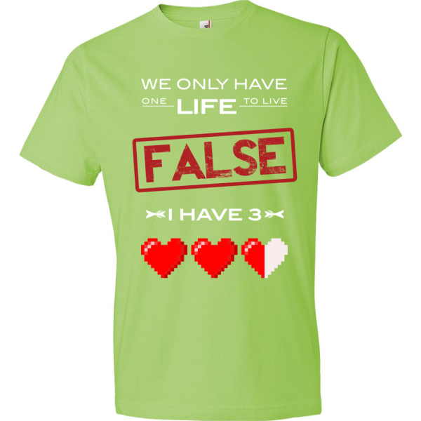 T-Shirt - We Have Only One Life to Live (Green)