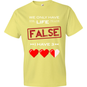 T-Shirt - We Have Only One Life to Live (Yellow)