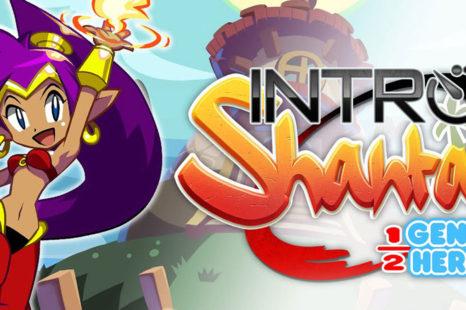 INTRO: Les 45 premières minutes de Shantae: Half-Genie Hero