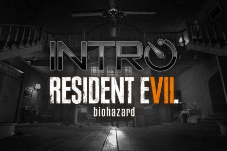 INTRO – Resident Evil 7, les 60 premières minutes (PS4)