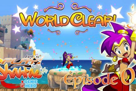 Let's Play Shantae Half-Genie Hero – EP:03 – Retour sur la Place Principale
