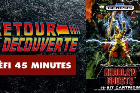Retour et découverte – Défi 45 minutes – Ghouls'N Ghosts (Sega Genesis)