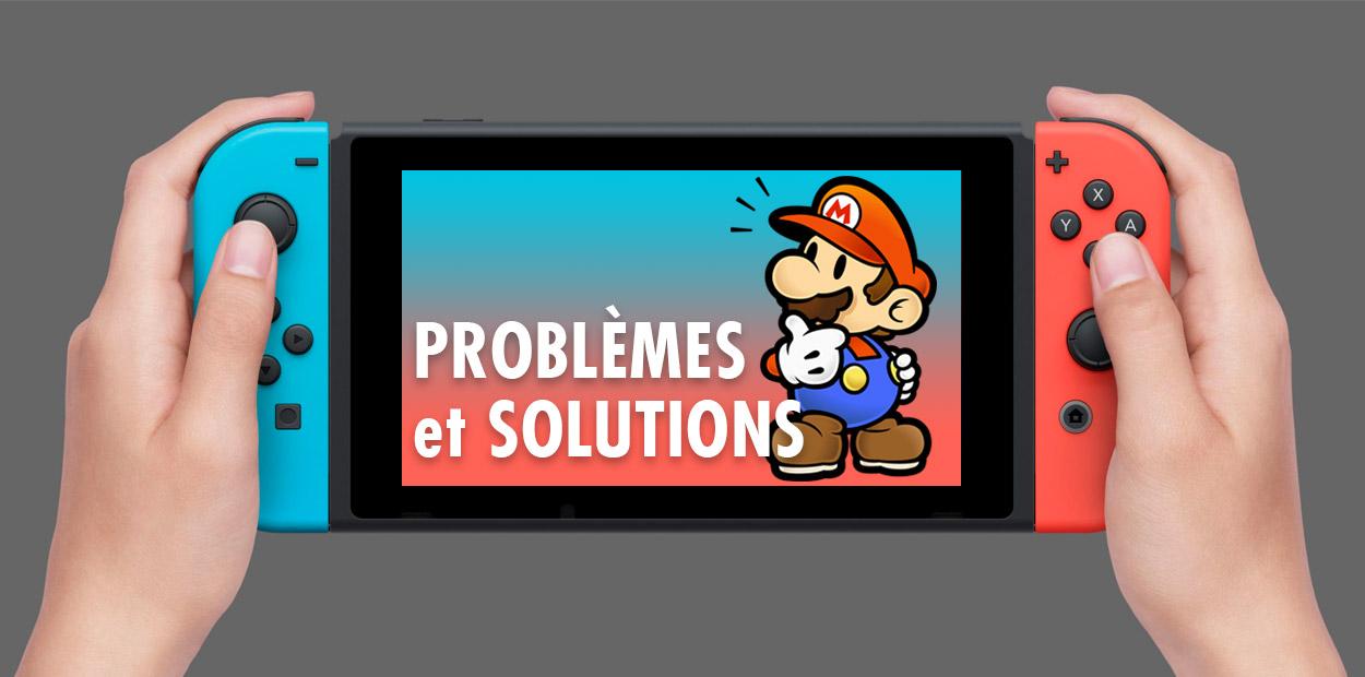 Problèmes de la Nintendo Switch et comment les régler