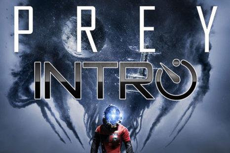 Prey | Intro – 83 premières minutes de jeu