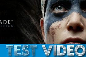 Hellblade: Senua's Sacrifice   Test vidéo