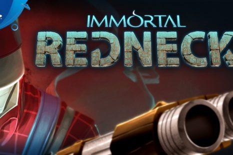 Immortal Redneck – Launch Trailer   PS4