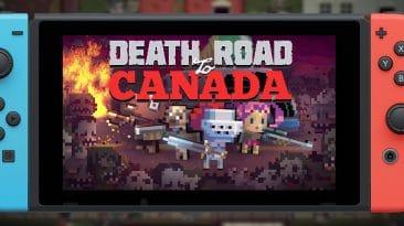 Test du jeu Death Road to Canada (Switch)