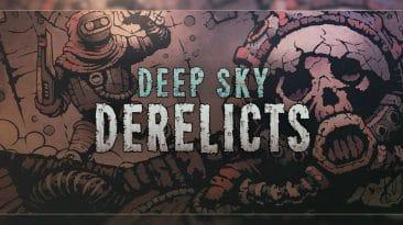 découverte-deep-sky-derelicts-pc