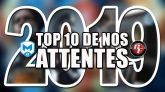 TOP 10 Attentes 2019