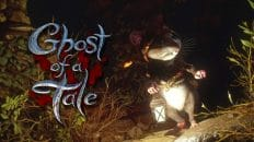 ghost of a tale intro