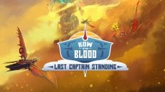 bow to blood last captain standing test