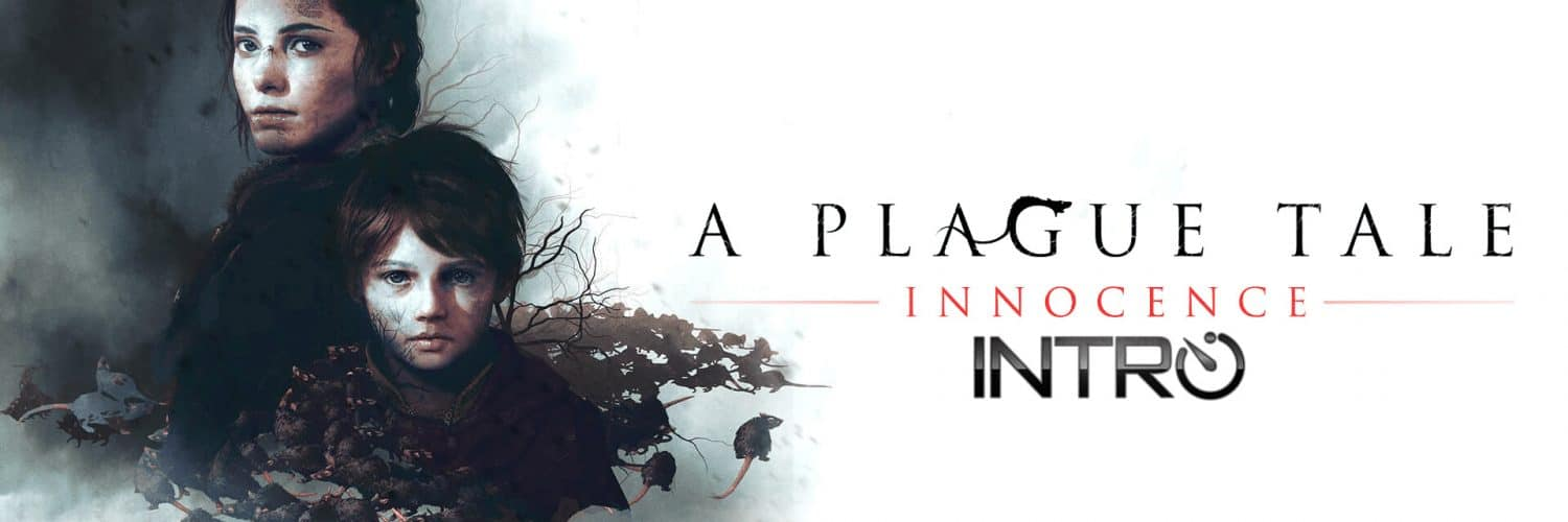 a plague tale innocence intro