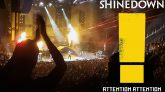 Shinedown Attention! Attention! Tour