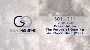 Game Graphe S01 - E11 - The Future of Gaming PlayStation (PS5)