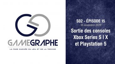 Game Graphe (Podcast) S02 - E15 - Sortie Xbox Series S|X et PS5