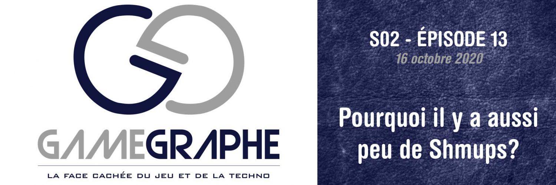 Game Graphe S02 - E13 - Les Shmups