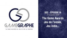 Game Graphe (Podcast) S02 - E16 - The Game Awards
